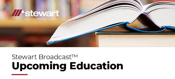 Stewart Broadcast Upcoming Education